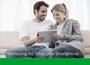 Bedienung mit Tablet oder Smartphone